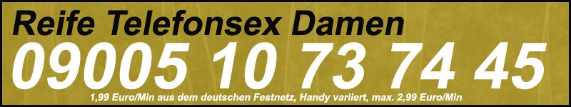 Reife Telefonsex Damen - Milf Schlampen Exklusiv