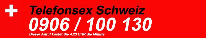 Telefonsex Schweiz für geile Kerle